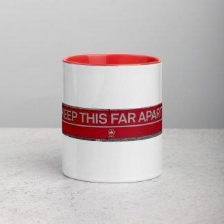 Keep This Far Apart Coffee Mug