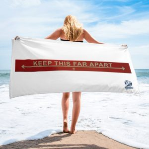 Keep this far apart beach towel