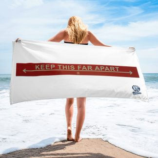 Keep this far apart beach towel