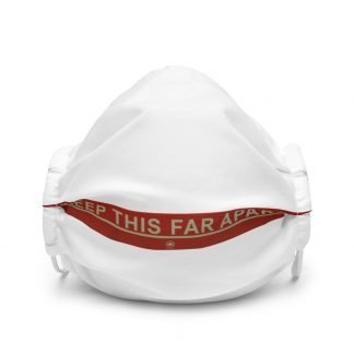 Keep This Far Apart premium face mask